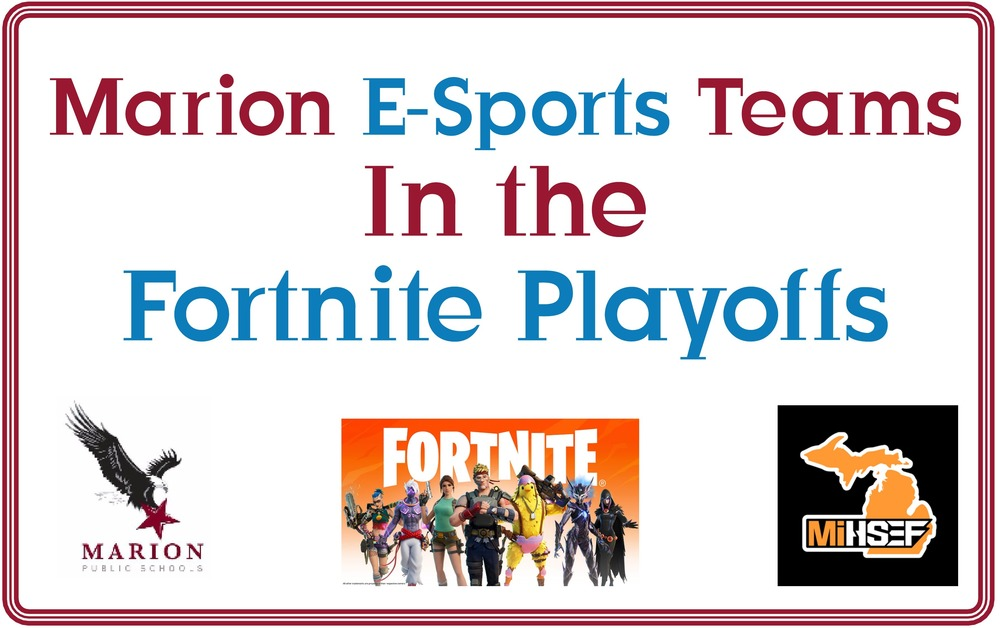 ​Marion E-Sports Teams Compete in Fortnite Playoffs