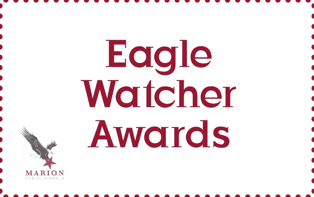Second Quarter Kindergarten Eagle Watcher Awards